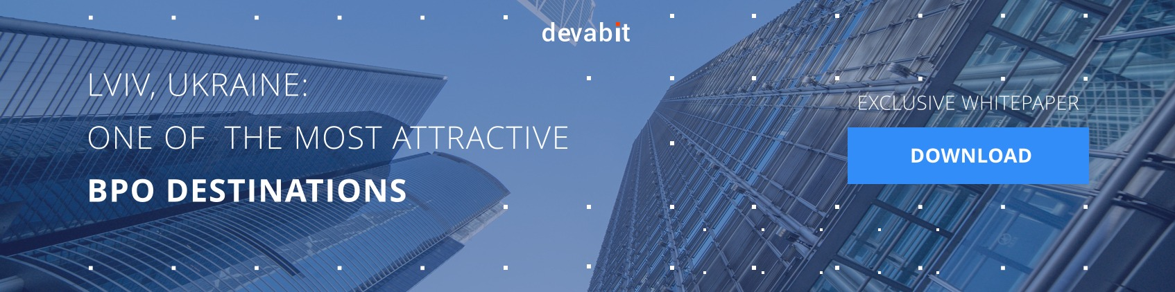 Download Exclusive Whitepaper about One of the most attractive BPO destinations Lviv Ukraine